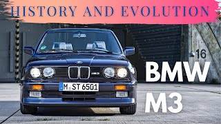 BMW M3 - History & Evolution of the Ultimate Driving Machine 1986 - 2020