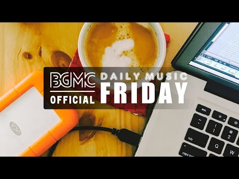 FRIDAY MUSIC: Chill Beats Smooth Jazz Hip Hop - Coffee Morning Unwind Slow Jazz to Work & Study