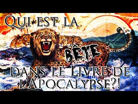 Qui Est La Bête Dans Le Livre De L'Apocalypse?