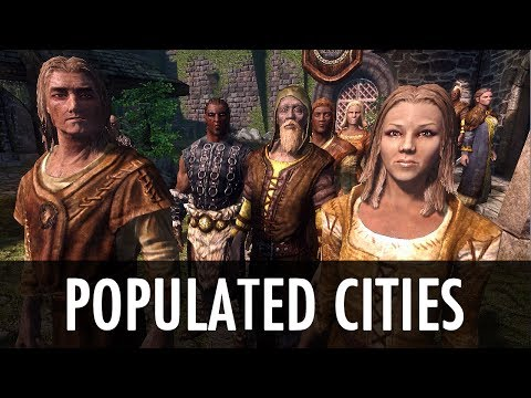 Skyrim Mod: Populated Cities Towns Villages