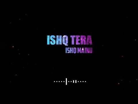 ishq-tera-whatsapp-status-|-guru-randhawa-|-new-song-2019-whatsapp-status-|-new-love-status