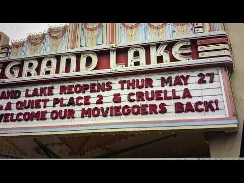 Grand Lake Theater Oakland Marquee Says Theater Reopens May 27th With Quiet Place 2 & Cruella - Vlog