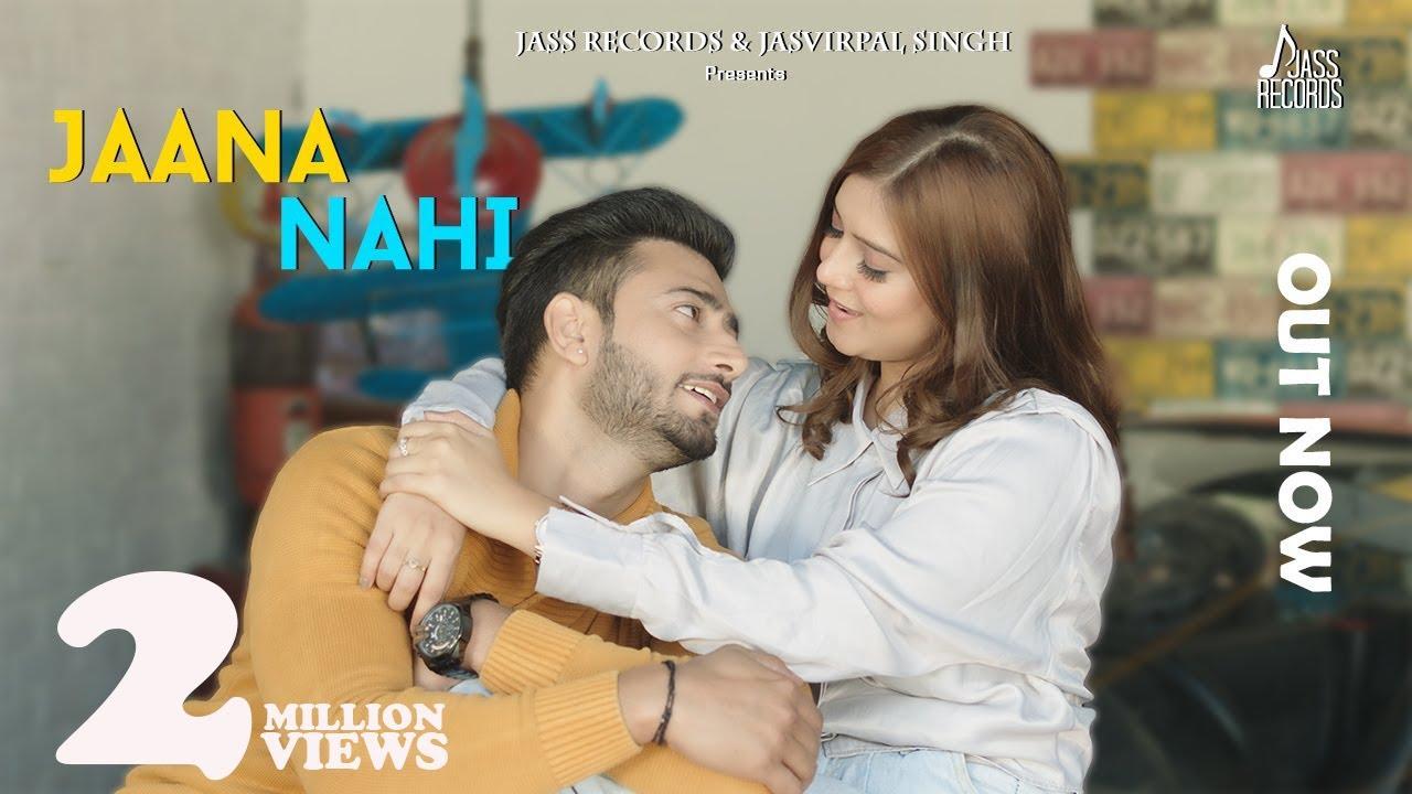 Jaana Nahi | (Official Video) | Saurabh Gangal & Anushka Gupta | New Punjabi Songs 2020