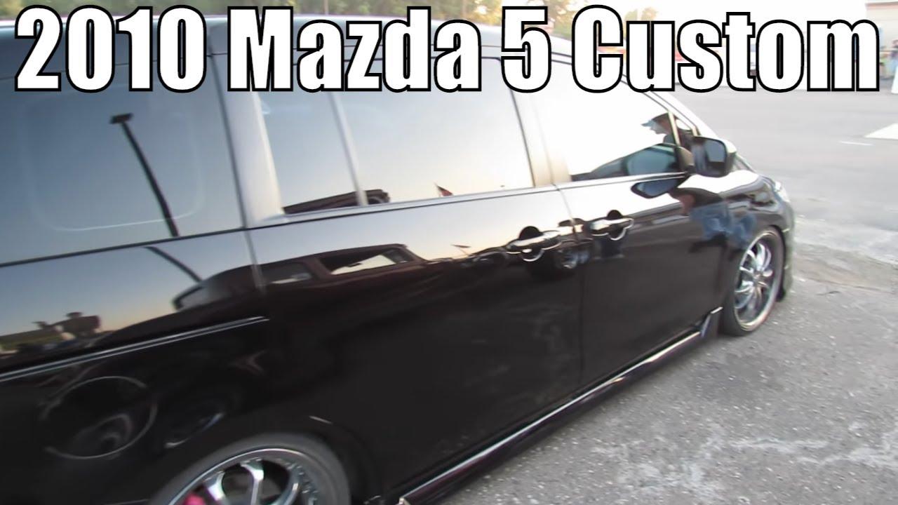 2010 Mazda 5 Custom Youtube