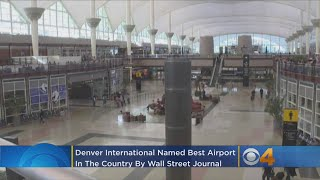 Wall Street Journal: DIA Is The Best Airport In The Country