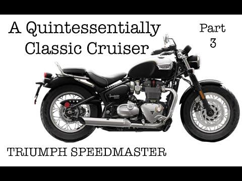 Part 3 - A Quintessentially Classic Cruiser - Triumph Speedmaster Motorcycle