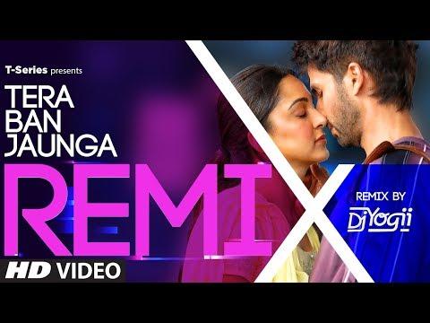 Kabir Singh: Tera Ban Jaunga Remix Song | Tulsi Kumar, Akhil Sachdeva | DJ YOGII