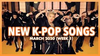 Gambar cover New K-Pop Songs | March 2020 (Week 1)