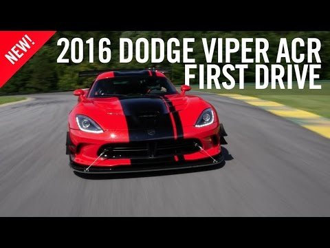 2016 Dodge Viper ACR Review First Drive