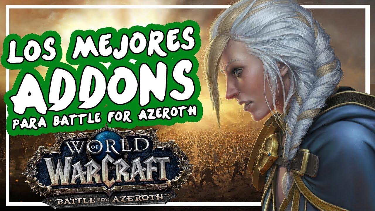 Los MEJORES Addons Para Battle for Azeroth