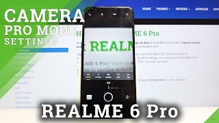Cómo usar el modo Camera Pro en REALME 6 Pro - Modo Camera Pro