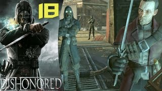 Dishonored - Walkthrough Part 18 - Betrayed Again!