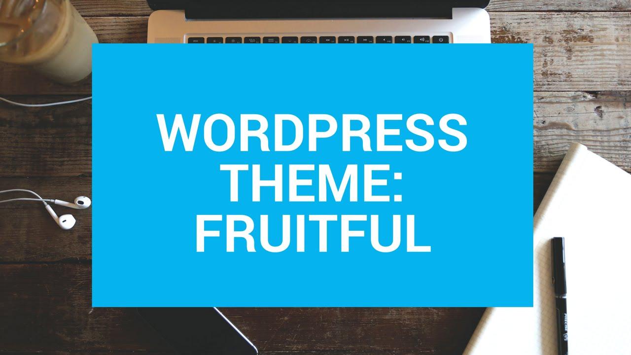 Fruitful Worpdress Theme Responsive Kostenlos Deutsch German