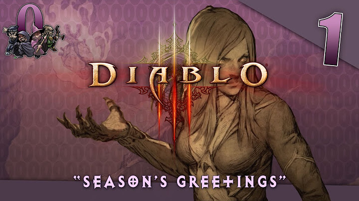 lets play diablo iii torment season 11 4player coop episode 1  seasons greetings