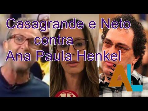 Casagrande e Neto contra Ana Paula Henkel -PODCAST NEWS -1ªedição