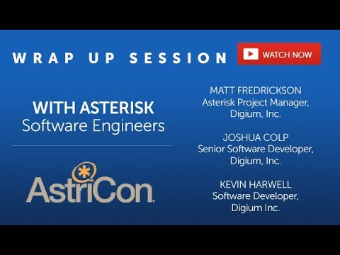 Asterisk 15 Demo and Astricon Wrap Up