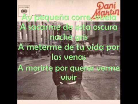 Por las venas - Dani Martín ft. Joaquín Sabina (LETRA)