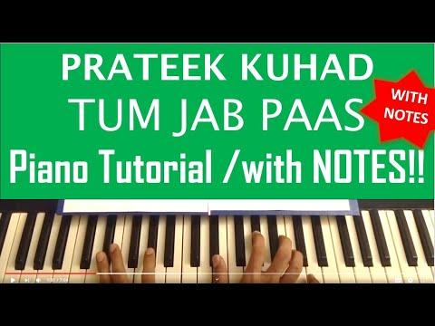 Tum jab paas - Prateek Kuhad - Keyboard/Piano tutorial