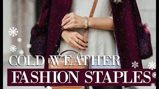 COLD WEATHER FASHION ESSENTIALS // Winter Staples // Fashion Mumblr