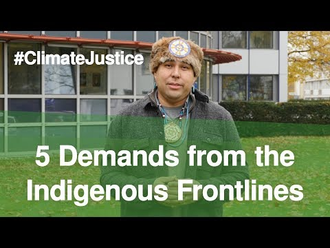 5 Climate Demands from the Indigenous Frontlines