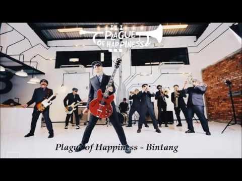 Plague Of Happiness - Bintang