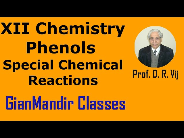 XII Chemistry | Phenols | Special Chemical Reactions by Gaurav Sir