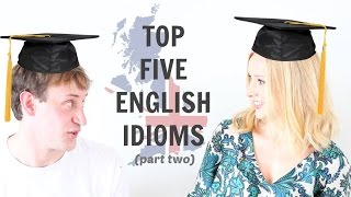 Top 5 English Idioms – Part 2 (with Lucy from English with Lucy)