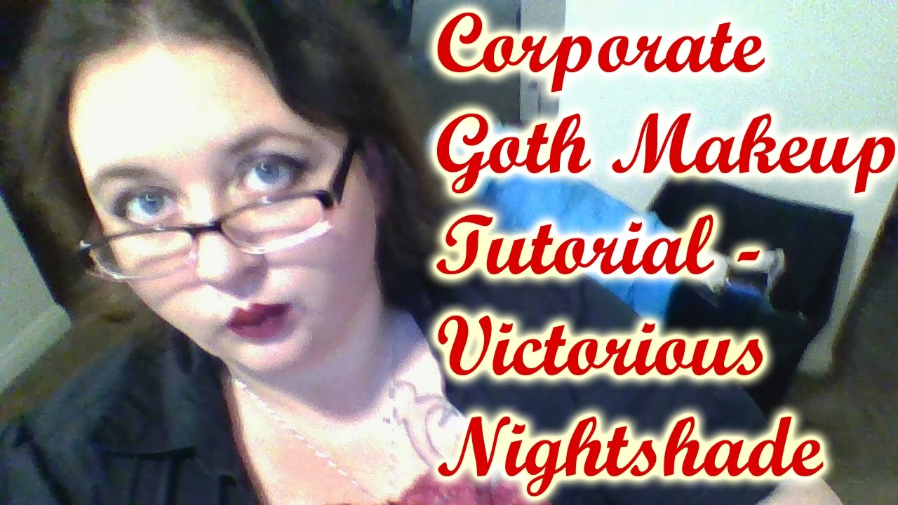 Corporate goth goth makeup for work makeup tutorial victorious corporate goth goth makeup for work makeup tutorial victorious nightshade baditri Choice Image