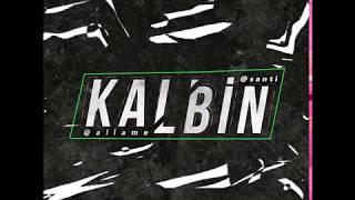 Santi Aka Universe ft  Allame - Kalbin Resimi