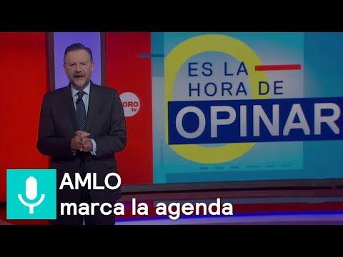 AMLO sigue marcando la agenda de la campaña - Es la hora de opinar - 15 de mayo de 2018