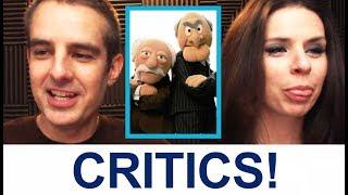 Critics!