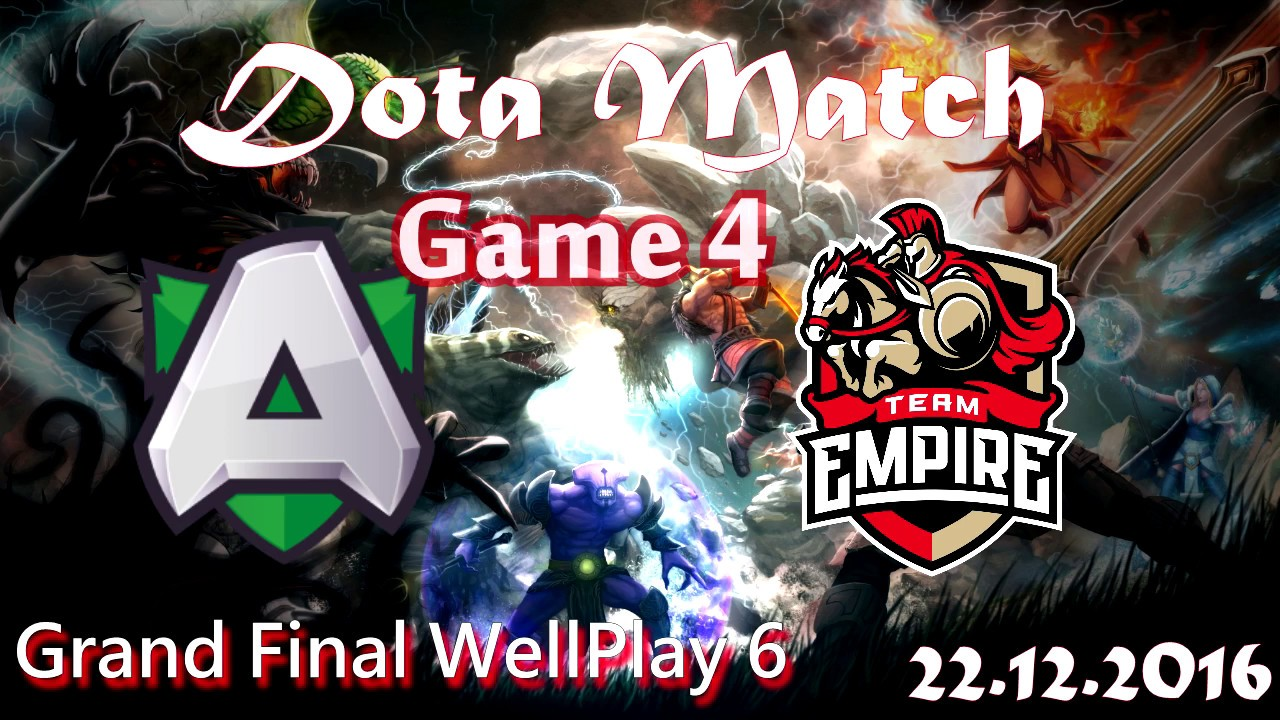 Alliance Vs Empire Grand Final Wellplay 6 Game 4 Review