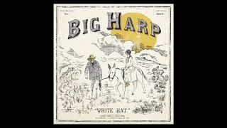 Big Harp - Let Me Lend My Shoulder [Official Audio]