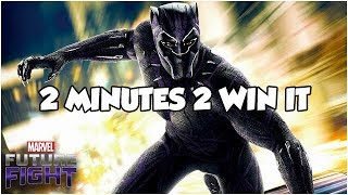 2 MINUTES 2 WIN IT (Black Panther Extreme Strategies) - Marvel Future Fight
