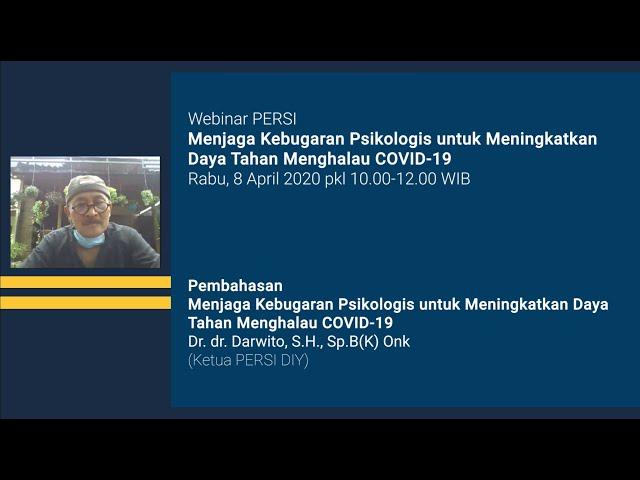 Pembahasan Webinar Menjaga Kebugaran Psikologis untuk Meningkatkan Daya Tahan Menghalau COVID19