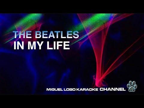 THE BEATLES - IN MY LIFE - [Complete Karaoke] Miguel Lobo
