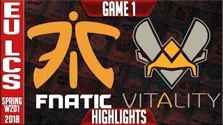 FNC vs VIT Highlights ALL GAMES | EU LCS Spring 2018 S8 W2D1 | Fnatic vs Vitality Highlights