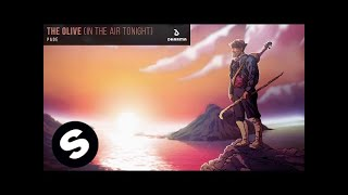 Padé - The Olive (In The Air Tonight) (Official Audio)