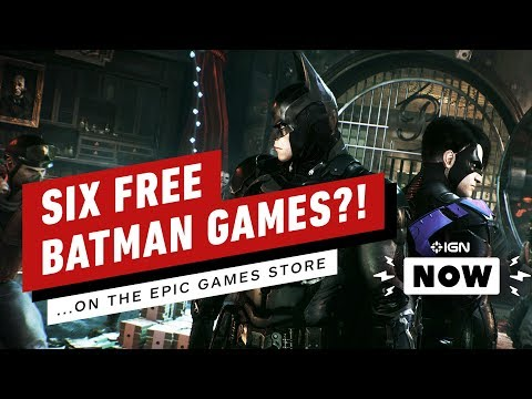Batman Arkham Games Are Free! ...On the Epic Games Store - IGN Now