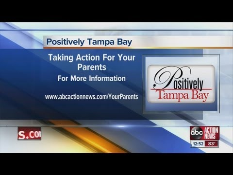 Positively Tampa Bay:  Taking Action for Your Parents - Tampa Bay Elder Law Center