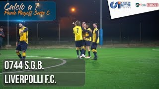 [ Finale Playoff Serie C ] 0744 S.G.B. - Liverpolli F.C. (Calcio a 7)