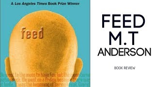 Feed by M.T Anderson - Review