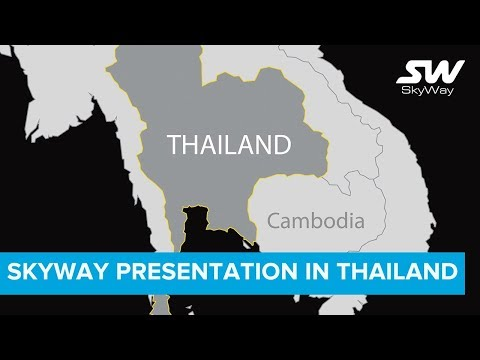 SkyWay Presentation in Thailand