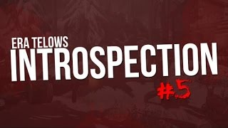 eRa Telows : Introspection 5