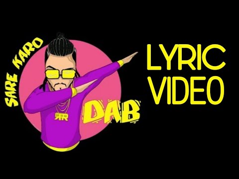 Sare Karo Dab - Lyric Video | Zero To Infinity | Raftaar | Sonu Kakkar | Muhfaad