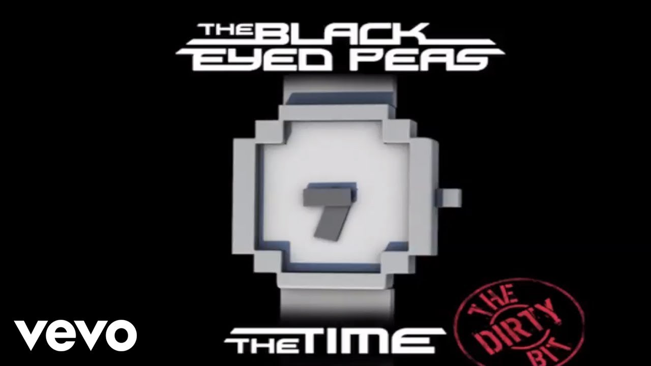 The Black Eyed Peas - The Time (Dirty Bit) (Audio)