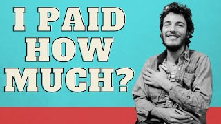 The Most I've Ever Paid For A Concert Ticket  -(Bruce Springsteen)