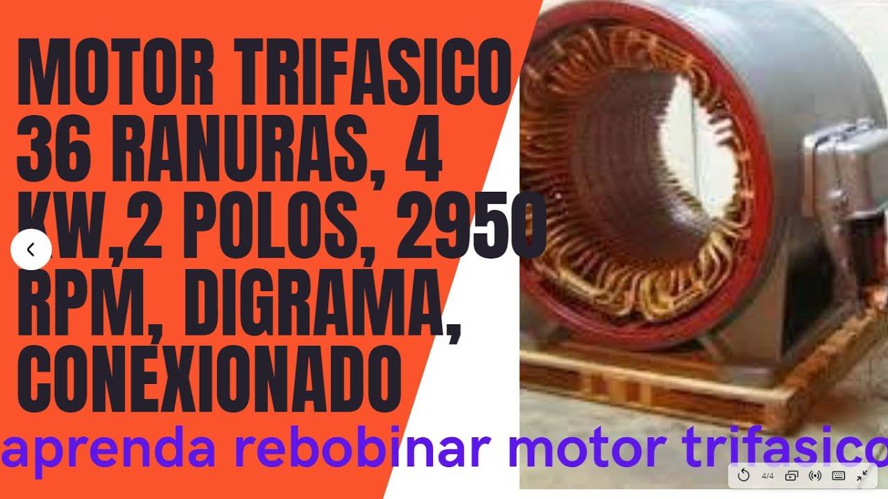 motor de 36 ranuras, 2polos,  2950 rpm ,conexionado practico proceso bobinado