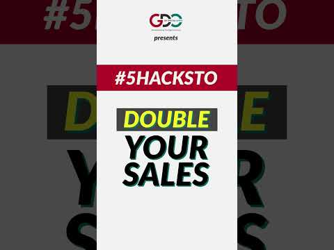 5 Hacks To Double Your Sales
