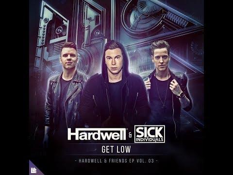 Hardwell & Sick Individuals - Get Low (DHRMK REMAKE + FREE FLP)